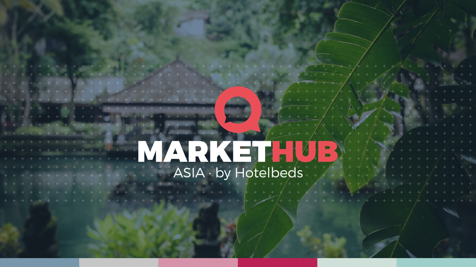 Hotelbeds第二届MarketHub Asia在巴厘岛盛大开幕