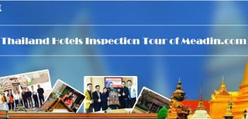 Thailand Hotels Inspection Tour of Meadin.com